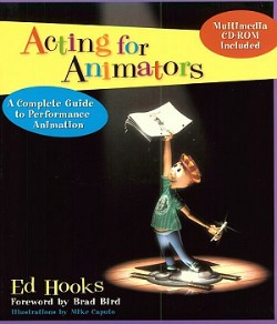 Acting for Animators by Ed Hooks
