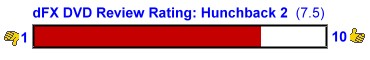 Digital Media FX DVD Rating for Hunchback of Notre Dame 2